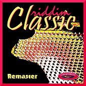Classic Riddim (Remaster) by Various Artists