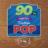 90'lar En İyi Türkçe Pop, Vol. 3 by Various Artists