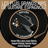 Les plus grands airs de guitare espagnole (Succès de légendes) by Various Artists