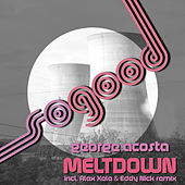 Meltdown by George Acosta