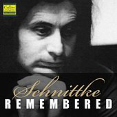 Schnittke - Remembered by Various Artists