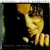 Passion & Grace by Michael Allen Harrison