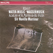 Handel: Water Music Suites Nos. 1-3 by Academy of St. Martin in the Field