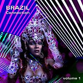 Brazil Connection, Vol. 1 by Various Artists