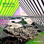 Brazil Connection, Vol. 2 by Various Artists