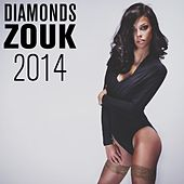 Diamonds Zouk 2014 by Various Artists