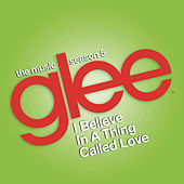 I Believe in a Thing Called Love (Glee Cast Version feat. Adam Lambert) by Glee Cast [BLOCKED]