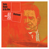 Checkmate: Shelly Manne & His Men Play the Music of Johnny Williams from the Tv Series (Bonus Track Version) by Shelly Manne