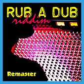 Rub a Dub Riddim (Remaster) by Various Artists