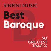 Sinfini Music: Best Baroque von Various Artists