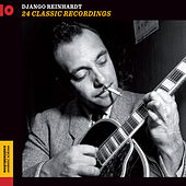 24 Classic Recordings (Plus Bonus Tracks) by Django Reinhardt