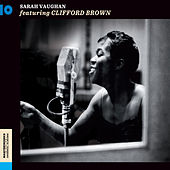 Sarah Vaughan (feat. Clifford Brown) [Bonus Track Version] by Sarah Vaughan