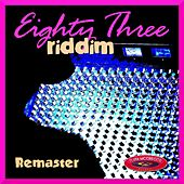 Eighty Three Riddim (Remaster) by Various Artists