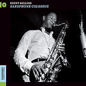 Saxophone Colossus (Bonus Track Version) by Sonny Rollins