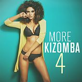 More Kizomba, Vol. 4 by Various Artists