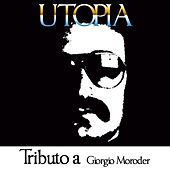 Utopia: Tributo a Giorgio Moroder by Disco Fever