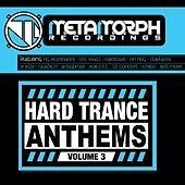 Hard Trance Anthems: Volume 3 - EP by Various Artists