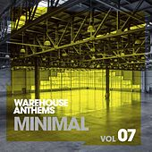 Warehouse Anthems: Minimal Vol. 7 - EP by Various Artists