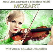 Mozart: The Violin Sonatas, Vol. 10 by Anna Lena Leyfeldt