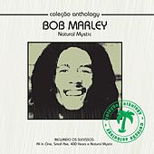 Coleção Anthology - Natural Mystic by Bob Marley