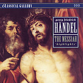 Handel: Highlights from Messiah by Various Artists