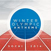 Winter Olympic Anthems: Sochi 2014, Vol. 1 by Slovak Radio Symphony Orchestra