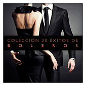 Colección 20 Éxitos de Boleros by Various Artists