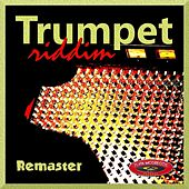 Trumpet Riddim (Remaster) by Various Artists