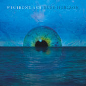 Blue Horizon by Wishbone Ash