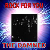 Rock for You - The Damned by The Damned