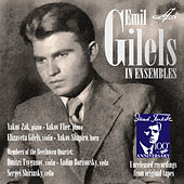 Emil Gilels in Ensembles by Various Artists