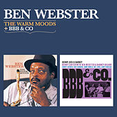 The Warm Moods + Bbb & Co by Ben Webster