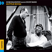 Battle Royal: Duke Ellington Meets Count Basie (Bonus Track Version) by Count Basie
