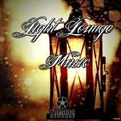 Light Lounge Music by Various Artists