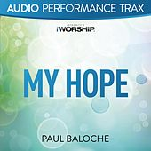 My Hope (Worship Trax) by Paul Baloche