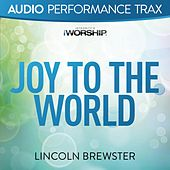Joy to the World (Worship Trax) by Lincoln Brewster