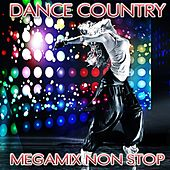 Dance Country (Megamix Non Stop) by Disco Fever