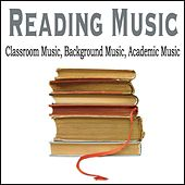 Reading Music: Classroom Music, Background Music, Academic Music by Robbins Island Music Group