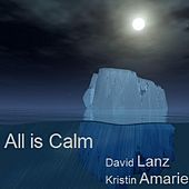 All Is Calm by David Lanz