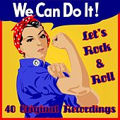 We Can Do It - Let's Rock & Roll by Various Artists