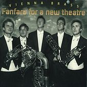Fanfare for a new theatre 2 CD by Vienna Brass