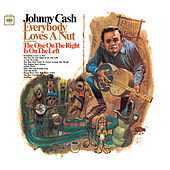 Everybody Loves A Nut by Johnny Cash