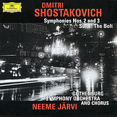 Shostakovich: Symphonies Nos. 2 & 3; The Bolt by Göteborgs Symfoniker