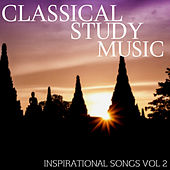 Inspirational Songs Vol 2 by Classical Study Music