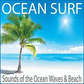 Ocean Surf: Sounds of the Ocean Waves & Beach by Robbins Island Music Group
