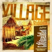 Village Riddim Selection by Various Artists