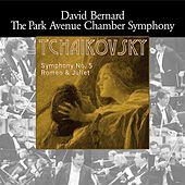 Tchaikovsky: Symphony No. 5 & Romeo and Juliet by Park Avenue Chamber Symphony