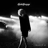 Tales Of Us by Goldfrapp