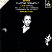 Berlioz & Satie - Igor Markevitch by Igor Markevitch