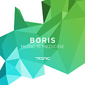 Music is Medicine by DJ  Boris
